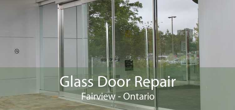 Glass Door Repair Fairview - Ontario