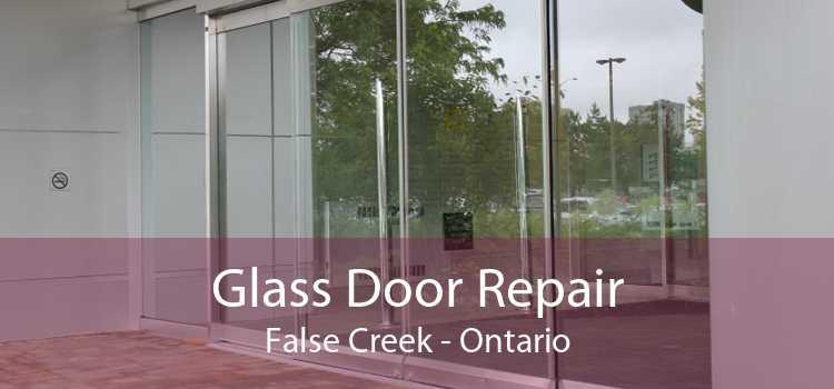 Glass Door Repair False Creek - Ontario