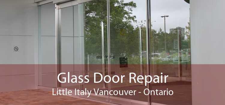 Glass Door Repair Little Italy Vancouver - Ontario