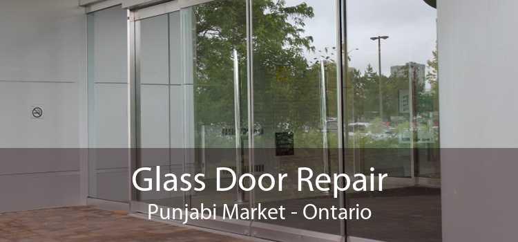 Glass Door Repair Punjabi Market - Ontario