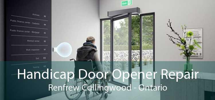 Handicap Door Opener Repair Renfrew Collingwood - Ontario
