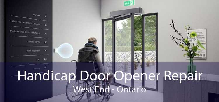 Handicap Door Opener Repair West End - Ontario
