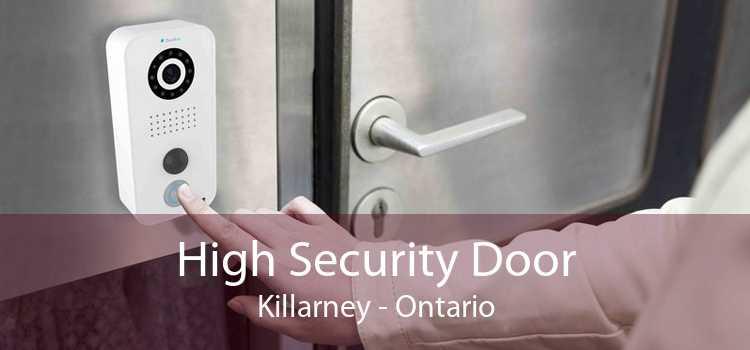 High Security Door Killarney - Ontario