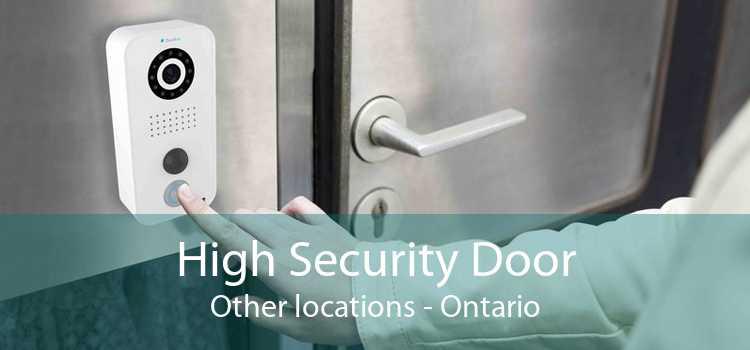 High Security Door Other locations - Ontario