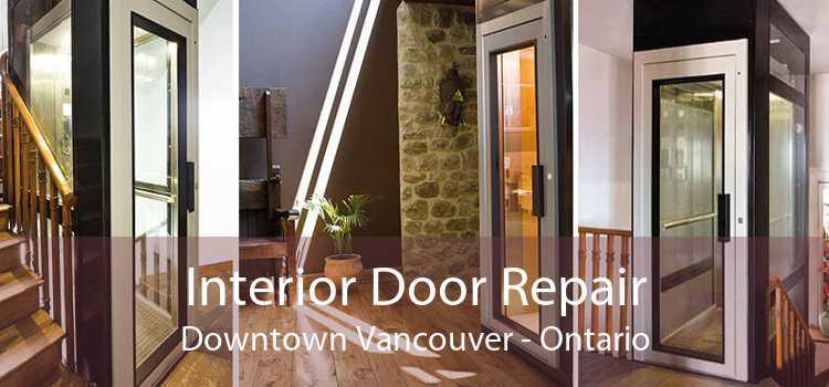 Interior Door Repair Downtown Vancouver - Ontario