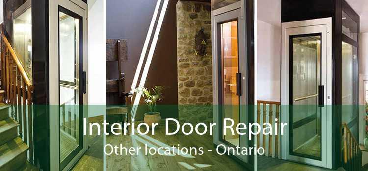 Interior Door Repair Other locations - Ontario