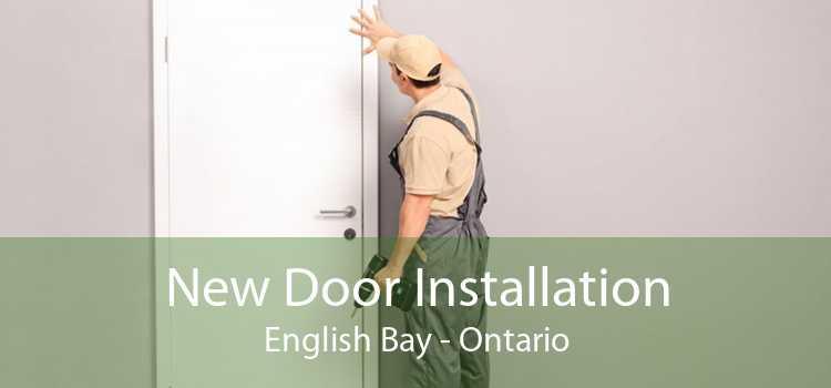 New Door Installation English Bay - Ontario
