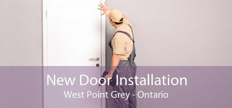 New Door Installation West Point Grey - Ontario
