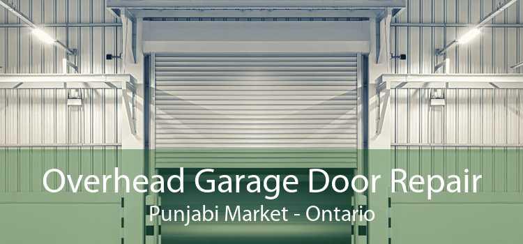 Overhead Garage Door Repair Punjabi Market - Ontario