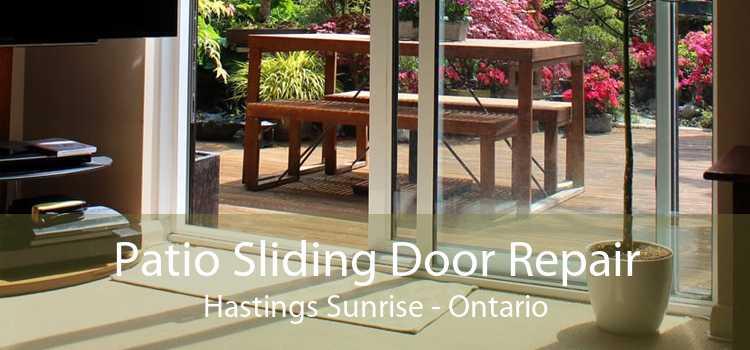 Patio Sliding Door Repair Hastings Sunrise - Ontario