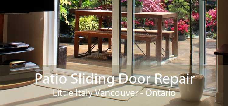 Patio Sliding Door Repair Little Italy Vancouver - Ontario