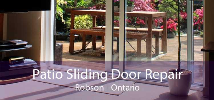 Patio Sliding Door Repair Robson - Ontario