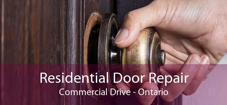 Residential Door Repair Commercial Drive - Ontario