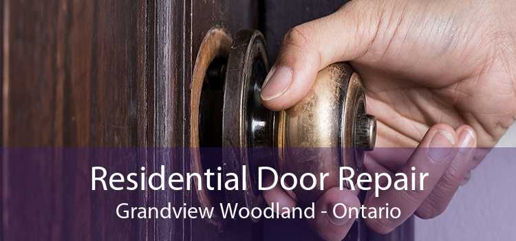 Residential Door Repair Grandview Woodland - Ontario