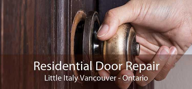 Residential Door Repair Little Italy Vancouver - Ontario