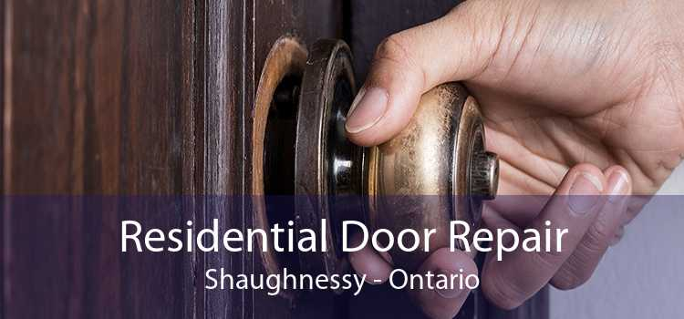 Residential Door Repair Shaughnessy - Ontario