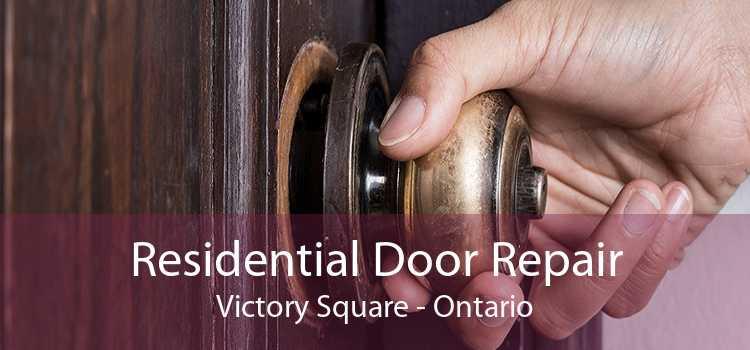 Residential Door Repair Victory Square - Ontario