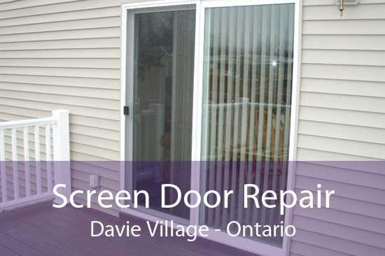 Screen Door Repair Davie Village - Ontario