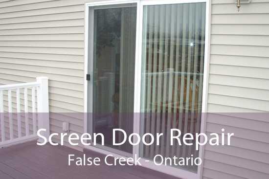 Screen Door Repair False Creek - Ontario