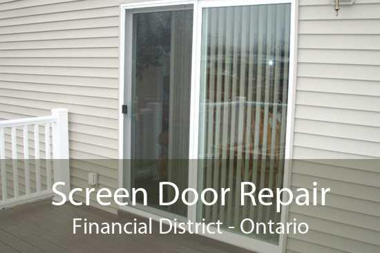 Screen Door Repair Financial District - Ontario