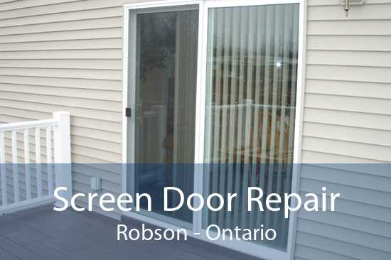 Screen Door Repair Robson - Ontario