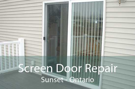 Screen Door Repair Sunset - Ontario