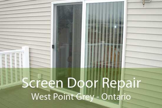 Screen Door Repair West Point Grey - Ontario