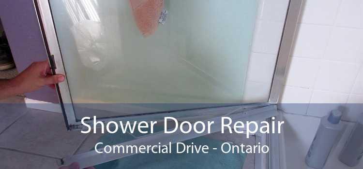Shower Door Repair Commercial Drive - Ontario