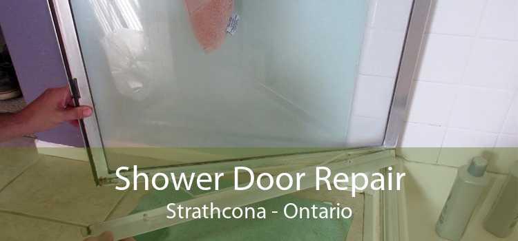 Shower Door Repair Strathcona - Ontario