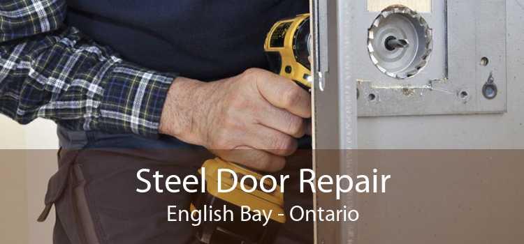 Steel Door Repair English Bay - Ontario