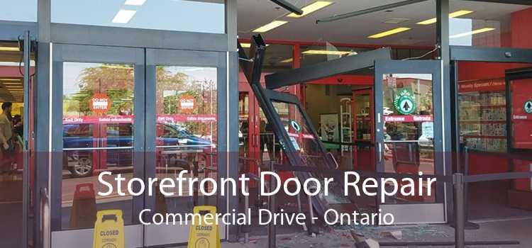 Storefront Door Repair Commercial Drive - Ontario