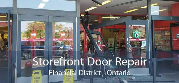 Storefront Door Repair Financial District - Ontario