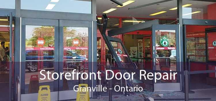 Storefront Door Repair Granville - Ontario