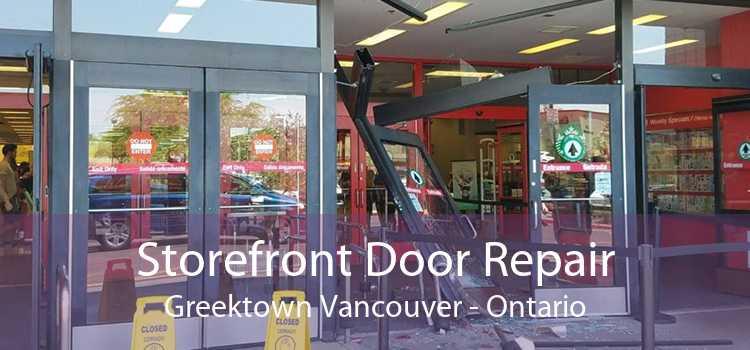 Storefront Door Repair Greektown Vancouver - Ontario