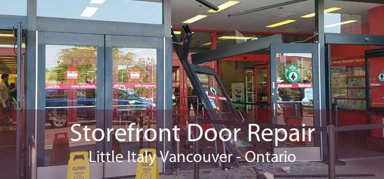 Storefront Door Repair Little Italy Vancouver - Ontario