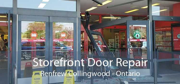 Storefront Door Repair Renfrew Collingwood - Ontario