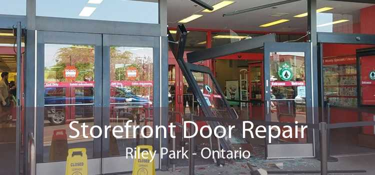Storefront Door Repair Riley Park - Ontario
