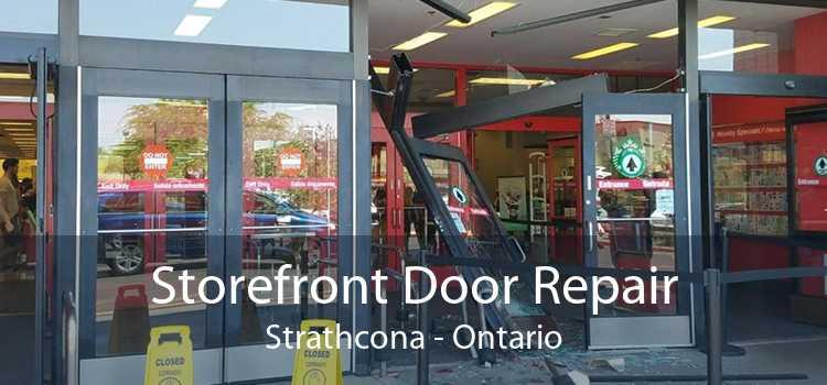 Storefront Door Repair Strathcona - Ontario