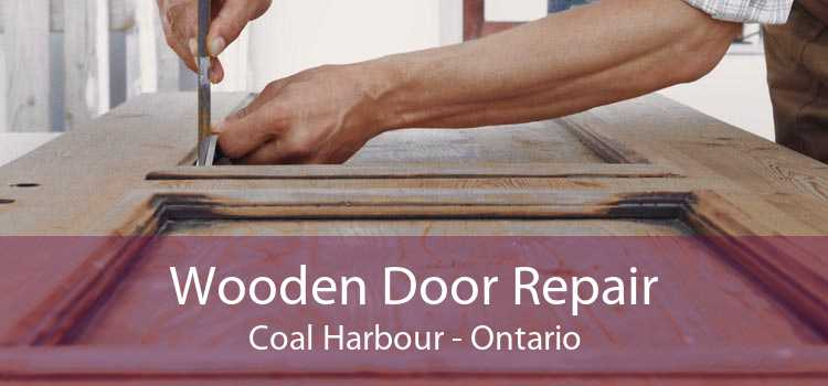 Wooden Door Repair Coal Harbour - Ontario