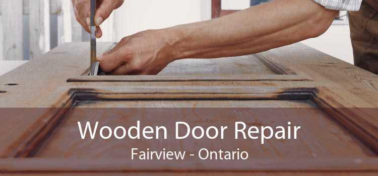 Wooden Door Repair Fairview - Ontario