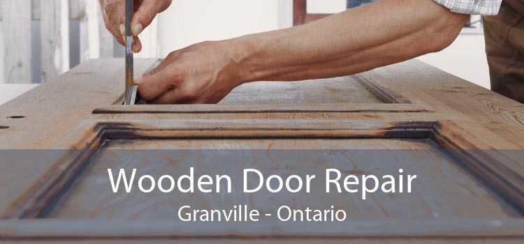 Wooden Door Repair Granville - Ontario