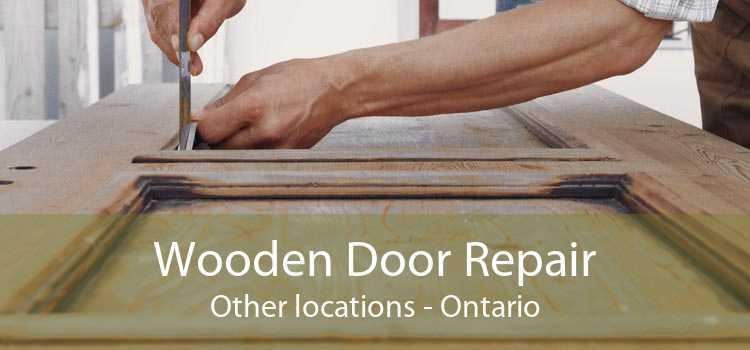 Wooden Door Repair Other locations - Ontario